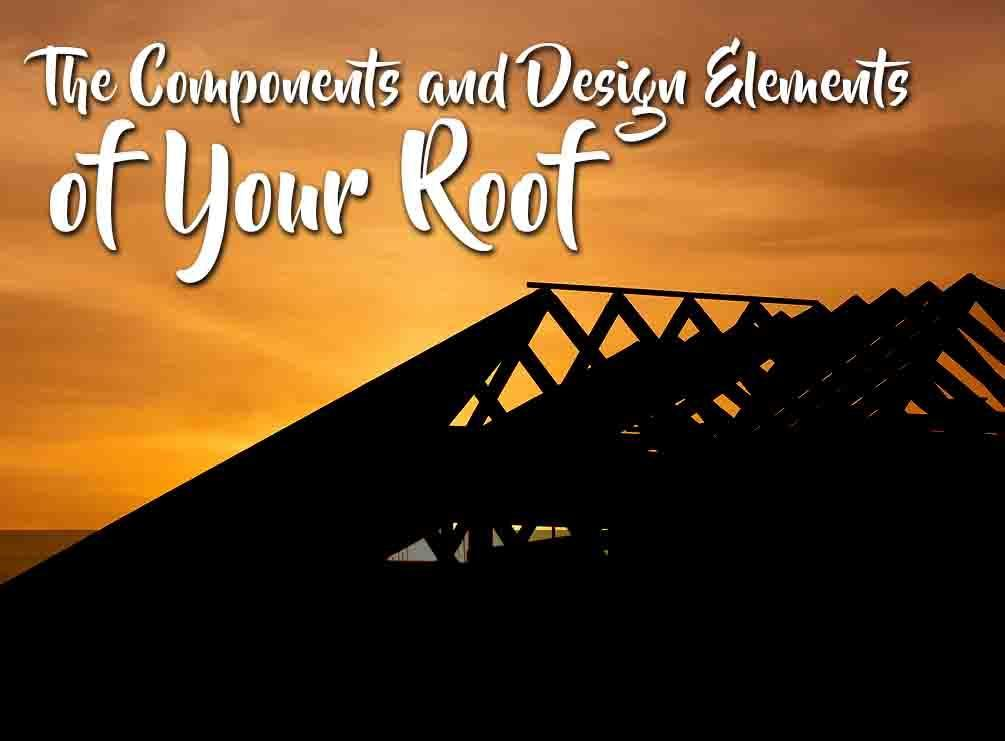 Design Elements of Your Roof