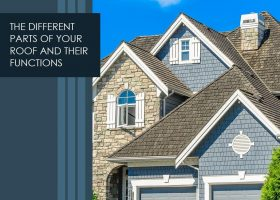 The Different Parts of Your Roof and Their Functions