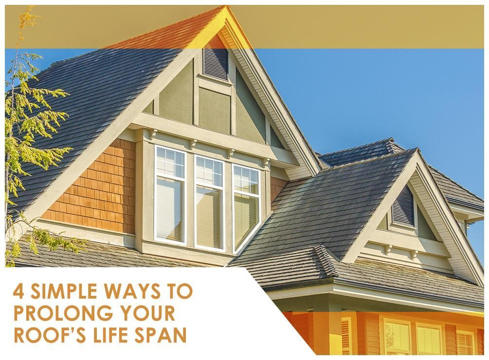 4 Simple Ways To Prolong Your Roof S Life Span