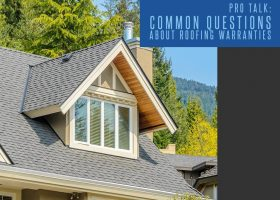 Pro Talk: Common Questions About Roofing Warranties