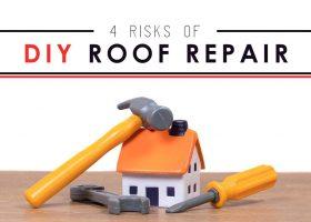 4 Risks of DIY Roof Repair