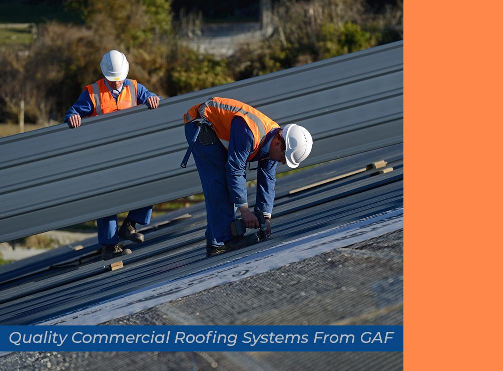 Quality Commercial Roofing Systems From GAF