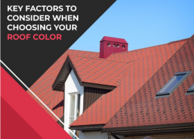 Key Factors to Consider When Choosing Your Roof Color